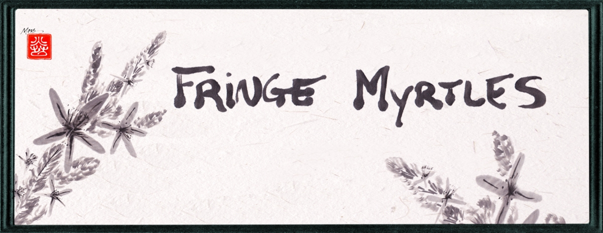 Fringe Myrtles Haiku Meeting, February 2021